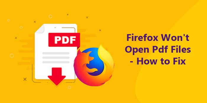 Firefox wont open pdf files
